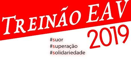 Treinão EAV 2019 - CANCELADO ingressos