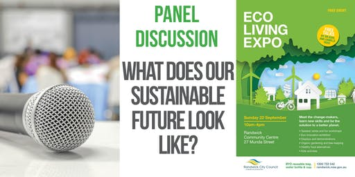 Panel discussion - What does our Sustainable Future look like?
