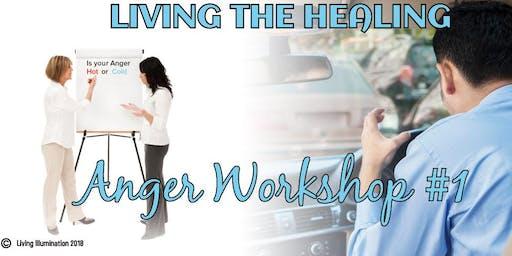 Living the Healing Anger Workshop - Queensland!
