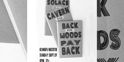 Backwoods Payback ~ Cavern ~ Solace