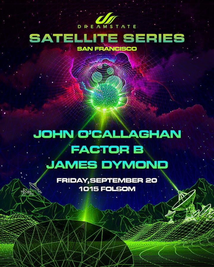 Dreamstate Satellite Series, John O'Callaghan – San