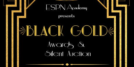 ESPN Academy present Black Gold: Awards and Silent Auction tickets