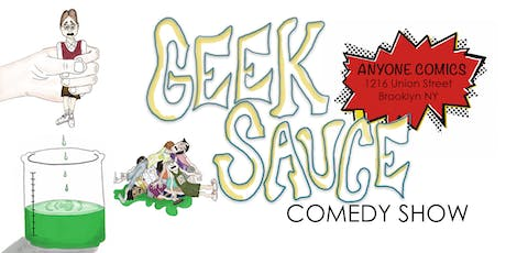 Geek Sauce Comedy Show tickets