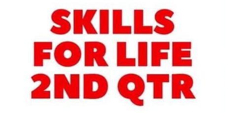 Skills For Life 2nd Quarter