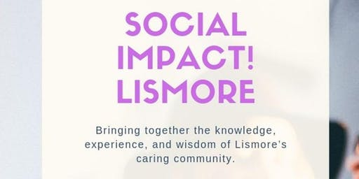Social Impact! Lismore