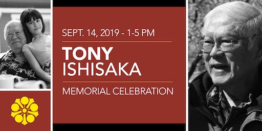Tony Ishisaka Memorial Celebration