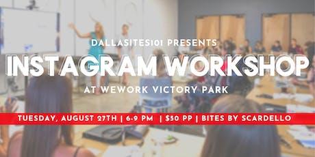 Instagram Workshop with Dallasites101! tickets