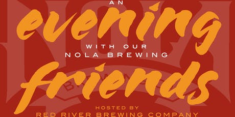 An Evening with our NOLA Brewing Friends tickets