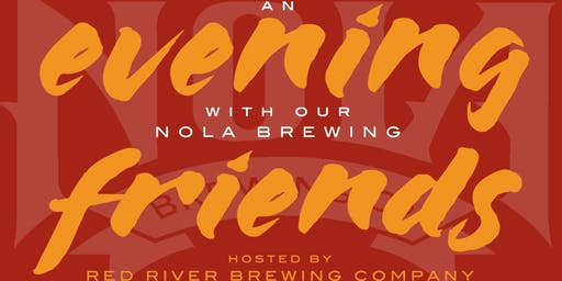 An Evening with our NOLA Brewing Friends