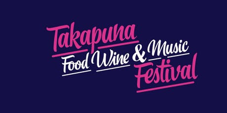 Takapuna Food, Wine & Music Festival 2020 tickets