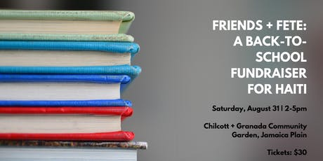 Friends + Fête: A Back to School Fundraiser for Haiti tickets