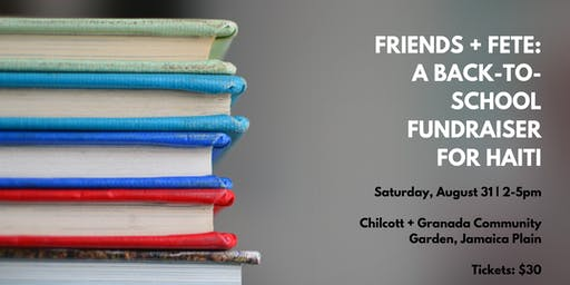 Friends + Fête: A Back to School Fundraiser for Haiti