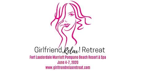 Girlfriend, Relax! Retreat tickets