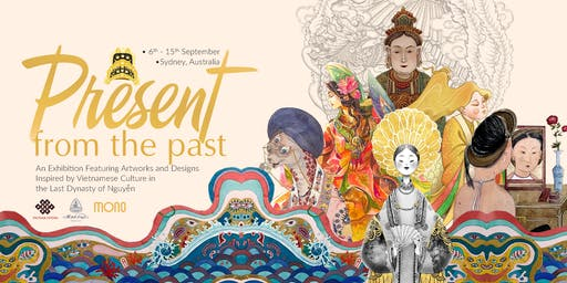 """""""Present From The Past"""" - A Sydney Exhibition by Vietnam Centre"""