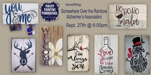Pallet Painting Fundraiser benefiting Somewhere Over the Rainbow