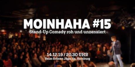 Moinhaha #15 - StandUp Comedy roh und unzensiert. Tickets