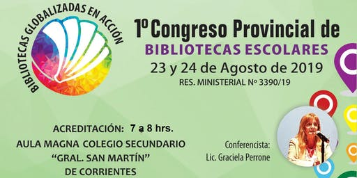 """I Congreso Provincial de Bibliotecas Escolares """"Bibliotecas globalizadas en acción"""""""