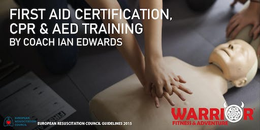 First Aid Certification, CPR & AED Training September 8, 2019