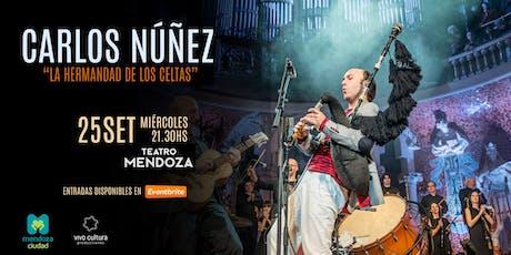 """Carlos Núñez en Mendoza - """"La Hermandad de los Celtas"""" entradas"""