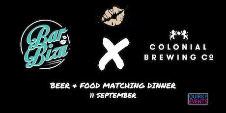 Bar Bizu x Colonial Brewing Co. Dinner tickets