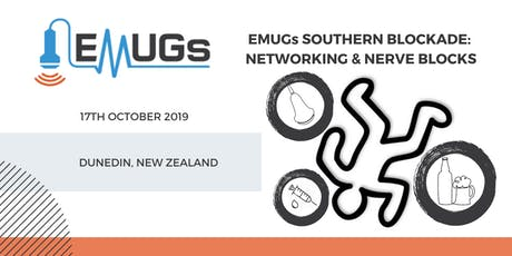 EMUGs Southern Blockade: Networking & Nerve Blocks tickets