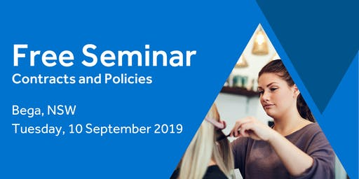Free Seminar: Contracts and policies – Bega ,10th September