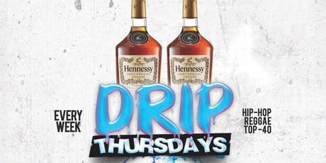 Drip Thursdays  tickets