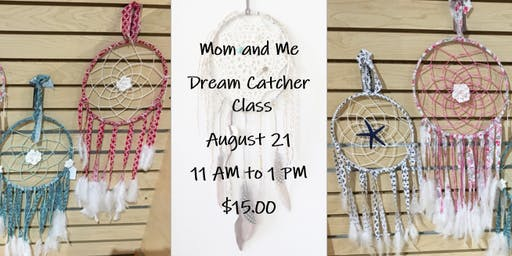 Mom and Me Dream Catcher Class