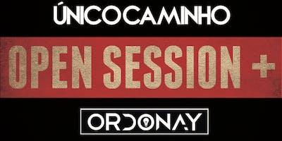 Open Session - Único Caminho  + Ordonay