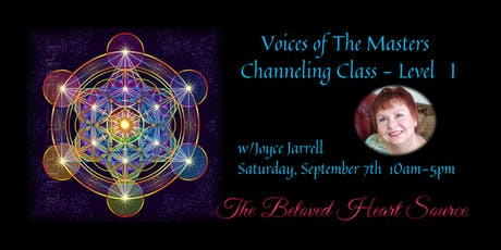 Voices of The Masters - Channeling Class Level I w/Joyce Jarrell tickets