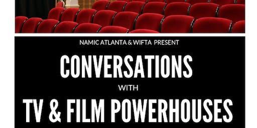 Conversations with TV & Film Powerhouses