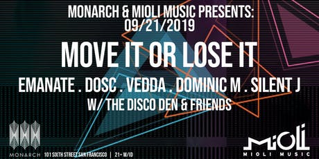 Mioli x Monarch Present Move It Or Lose It w Emanate, Dominic M + more tickets
