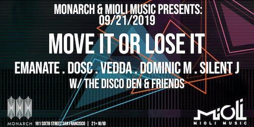 Mioli x Monarch Present Move It Or Lose It w Emanate, Dominic M + more