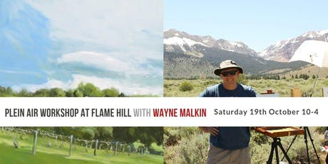 Plein Air Workshop at Flame Hill Vineyard with Wayne Malkin tickets