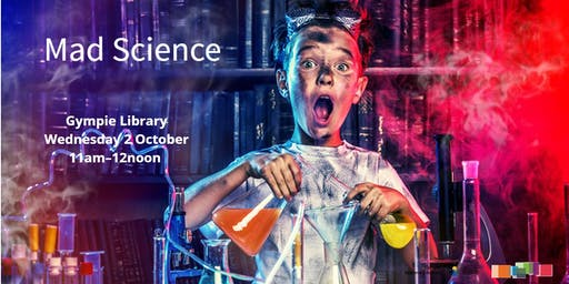 Mad Science Gympie Library