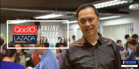 [Free] How To Sell Online - Qoo10 & Lazada Seller Training  tickets