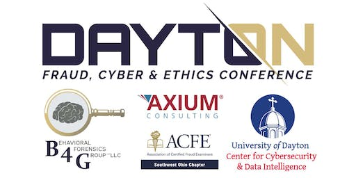Dayton Fraud, Cybersecurity & Ethics Conference