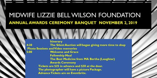 Fifth Annual Midwife Lizzie Bell Wilson Banquet