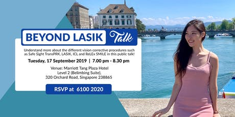 Beyond LASIK Talk (Tue, 17 Sept 2019) tickets