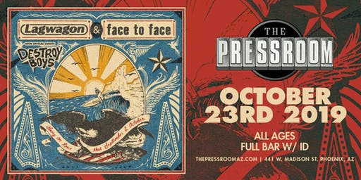 LAGWAGON & FACE TO FACE @ The Pressroom