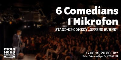 6 Comedians & 1 Mikrofon - Stand Up Comedy Offene