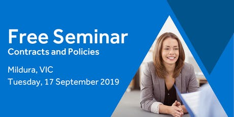 Free Seminar: Contracts and policies – Mildura, 17th September tickets