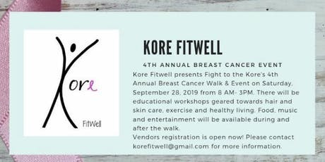Kore Fitwell 4th Annual Breast Cancer Event tickets