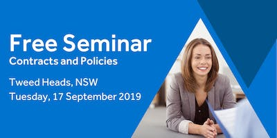 Free Seminar: Contracts and policies – Tweed Heads, 17th September