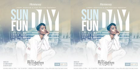 SUNDAY FUNDAY LABOR DAY WEEKEND ALL WHITE PARTY tickets
