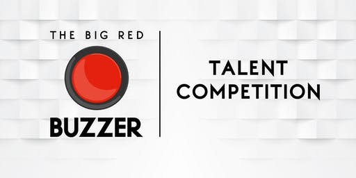 The Big Red Buzzer Talent Competition at The Comedy Cove August 29th 8pm