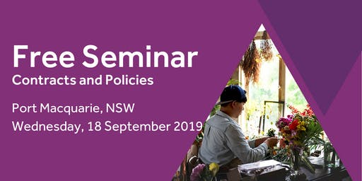 Free Seminar: Contracts and policies – Port Macquarie, 18th September