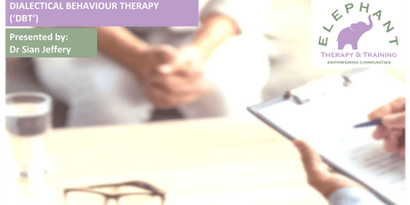 Dialectical Behaviour Therapy Workshop - Advanced Level tickets