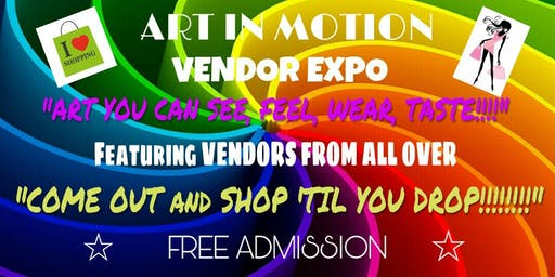 ART IN MOTION VENDOR EXPO