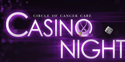 Circle of Cancer Care Gala and Casino Night - 2019 A Charity Event